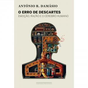 O Erro de Descartes, António Damásio