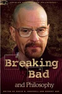(c) Breaking Bad and Philosophy