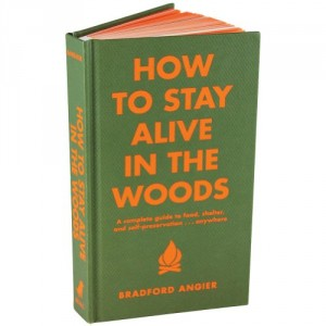 (c) How To Stay Alive in the Woods