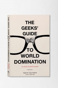 (c) The Geek Guide to World Domination